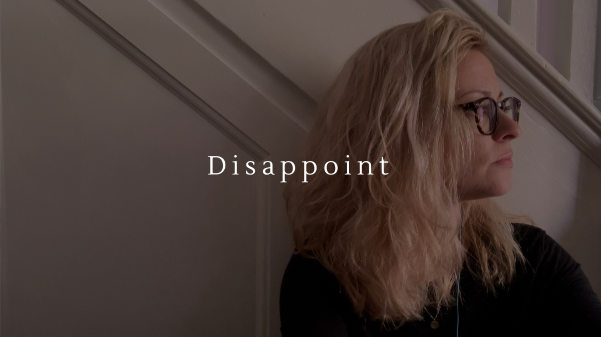 Disappoint | April 20,2021